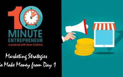 Ep 286: Why My Marketing Strategies to Make Your Startup MONEY from DAY 1