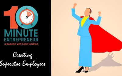 Ep 301: Creating Superstar Employees