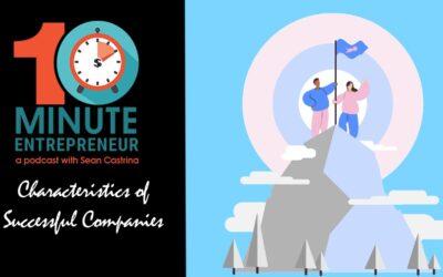 Ep 317: 8 Characteristics of Successful Companies